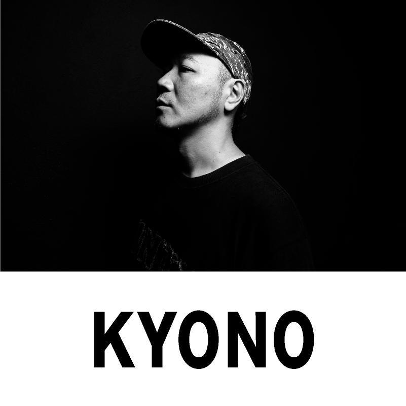 出演アーティスト情報【KYONO】